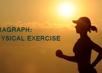 paragraph: Plysical Exercise(বাংলা অর্থসহ)